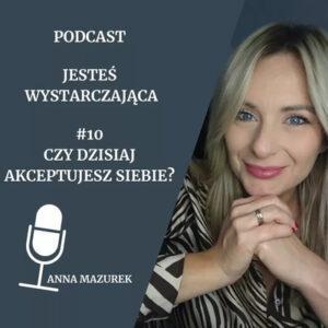 podcast dla kobiet o akceptacji siebie